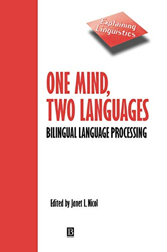 9780631220978: One Mind, Two Languages: Bilingual Language Processing