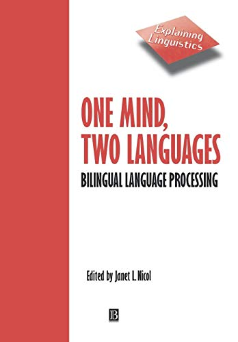 9780631220985: One Mind, Two Languages: Bilingual Language Processing
