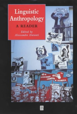 9780631221104: Linguistic Anthropology: A Reader (Wiley Blackwell Anthologies in Social and Cultural Anthropology)