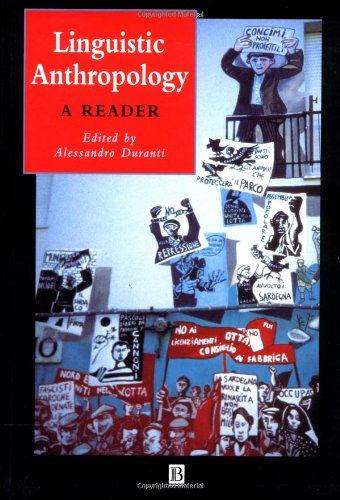 9780631221111: Linguistic Anthropology: A Reader (Wiley Blackwell Anthologies in Social and Cultural Anthropology)
