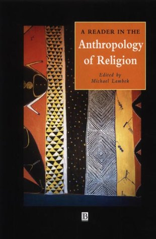 9780631221128: A Reader in the Anthropology of Religion