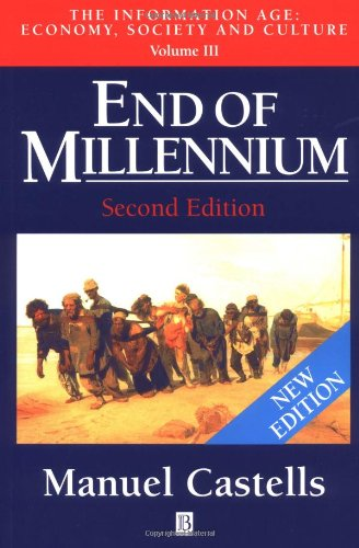 9780631221395: End of Millennium (The Information Age: Economy, Society and Culture, Volume III) (Vol 3)