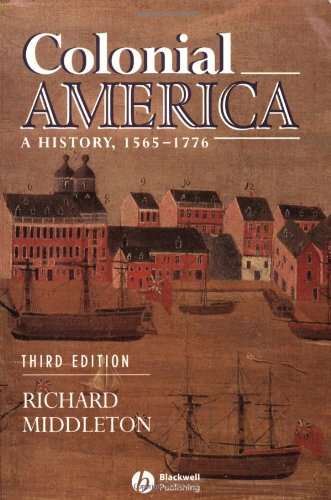 9780631221418: Colonial America: A History, 1565 - 1776
