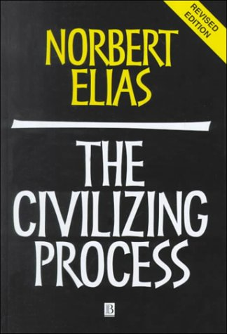 9780631221609: The Civilizing Process: Sociogenetic and Psychogenetic Investigations, Revised Edition