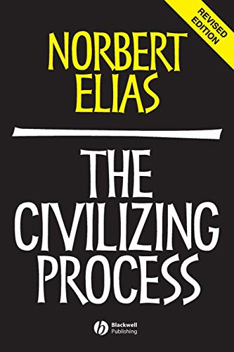 9780631221616: The Civilizing Process: Sociogenetic and Psychogenetic Investigations