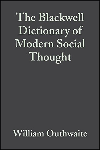 9780631221647: The Blackwell Dictionary of Modern Social Thought