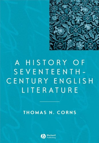 9780631221692: A History of Seventeenth-Century English Literature (Blackwell History of Literature)