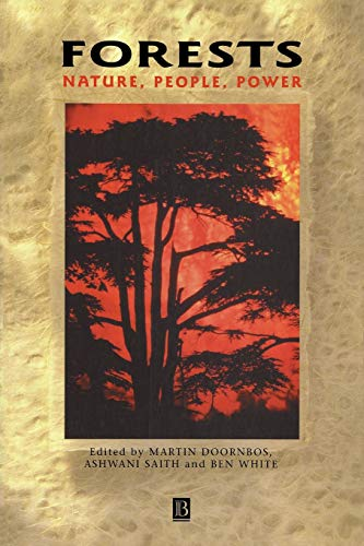 9780631221883: Forests: Nature, People, Power (Development and Change Special Issues)