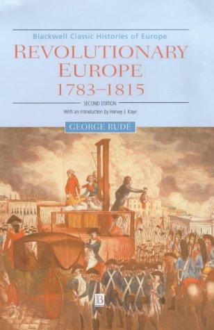 9780631221890: Revolutionary Europe, 1783-1815 (Blackwell Classic Histories of Europe)