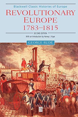 9780631221906: Revolutionary Europe 1783-1815 2e (Blackwell Classic Histories of Europe)