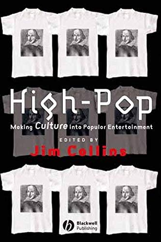 9780631222101: High-Pop: Making Culture into Popular Entertainment