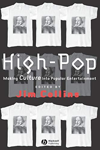 9780631222118: High-Pop: Making Culture into Popular Entertainment