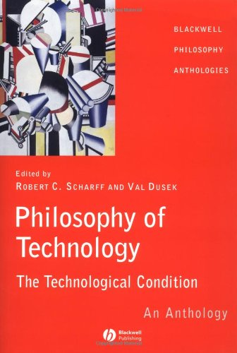 9780631222194: Philosophy of Technology: The Technological Condition - An Anthology