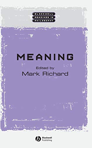 9780631222224: Meaning (Wiley Blackwell Readings in Philosophy)