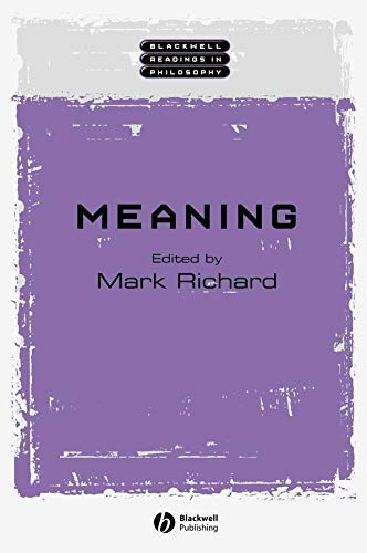 9780631222231: Meaning: An Anthology (Wiley Blackwell Readings in Philosophy)