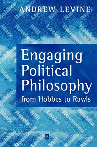 9780631222293: Engaging Political Philosophy: From Hobbes to Rawls