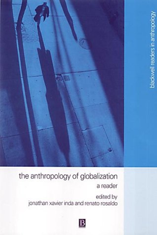 9780631222323: The Anthropology of Globalization: A Reader (Wiley Blackwell Readers in Anthropology)