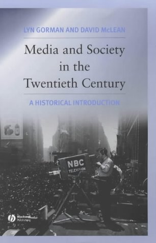 9780631222347: Media and Society in the Twentieth Century: An Historical Introduction