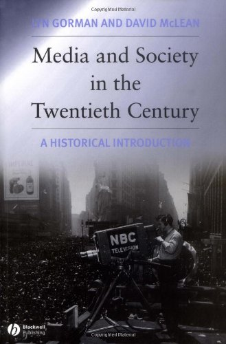 9780631222354: Media and Society in the Twentieth Century: A Historical Introduction