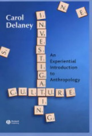 9780631222361: Investigating Culture: An Experiential Introduction to Anthropology
