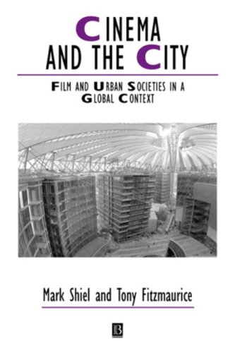 9780631222439: Cinema and the City: Sociologist of Modernity: Film and Urban Societies in a Global Context (Studies in Urban and Social Change)