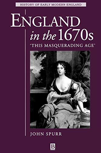 9780631222538: England in the 1670s: This Masquerading Age