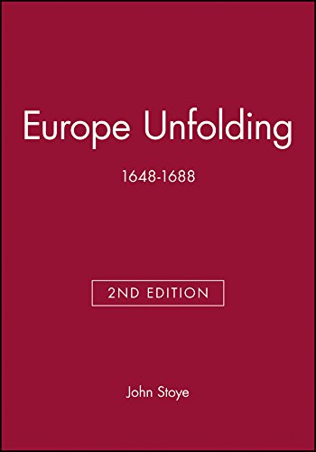 9780631222705: Europe Unfolding: 1648-1688 (Blackwell Classic Histories of Europe)