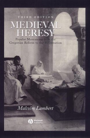 9780631222750: Medieval Heresy: Popular Movements from the Gregorian Reform to the Reformation