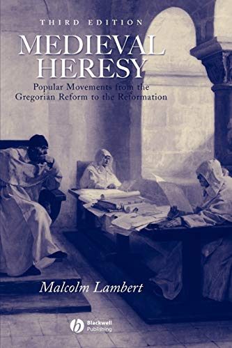 9780631222767: Medieval Heresy: Popular Movements from the Gregorian Reform to the Reformation