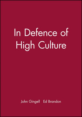 9780631223092: In Defence of High Culture