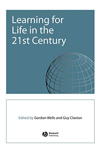 9780631223306: Learning for Life in the 21st Century: Sociocultural Perspectives on the Future of Education