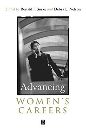 Advancing Women's Careers: Research in Practice: Ronald J. Burke