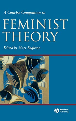 9780631224020: A Concise Companion to Feminist Theory (Concise Companions to Literature and Culture)