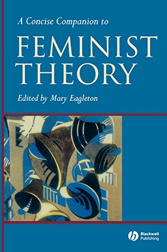 9780631224037: A Concise Companion to Feminist Theory