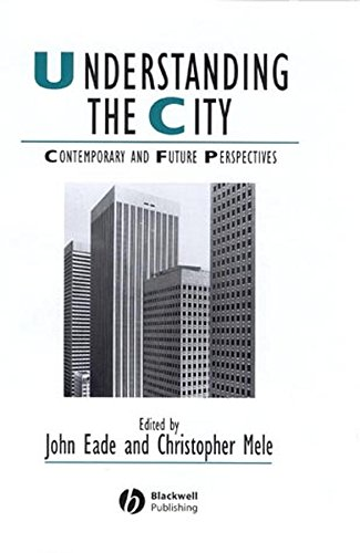9780631224068: Understanding the City: Contemporary and Future Perspectives (Studies in Urban and Social Change)