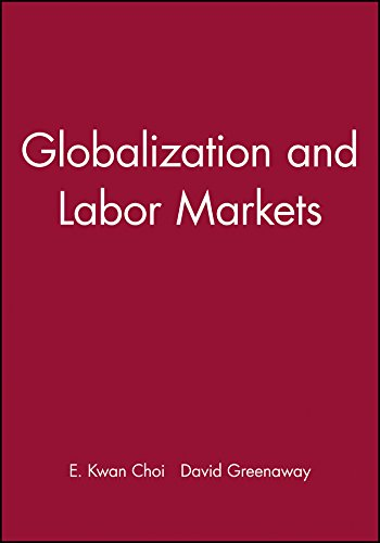 9780631224105: Globalization and Labor Markets