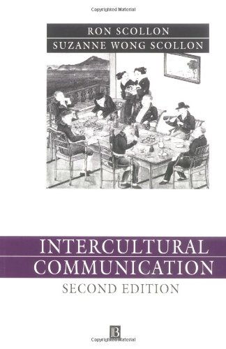 Intercultural Communication : A Discourse Approach: Suzanne Wong Scollon;