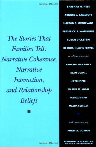 9780631224662: The Stories That Families Tell: Narrative Coherence, Narrative Interaction, and Relationship Beliefs