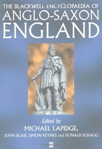 9780631224921: The Blackwell Encyclopaedia of Anglo-Saxon England