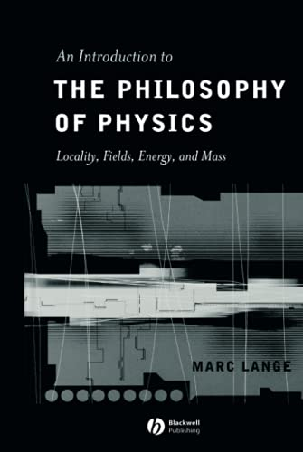 9780631225003: An Introduction to the Philosophy of Physics: Locality, Fields, Energy, and Mass