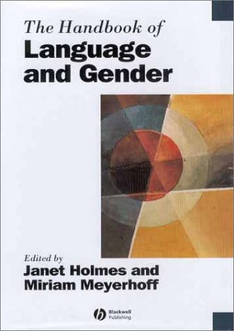 9780631225027: The Handbook of Language and Gender (Blackwell Handbooks in Linguistics)