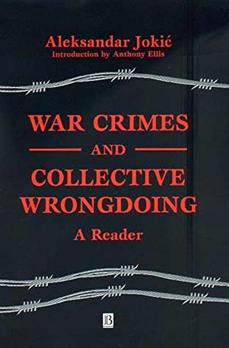 9780631225041: War Crimes and Collective Wrongdoing: A Reader