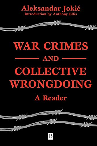 9780631225058: War Crimes and Collective Wrongdoing: A Reader