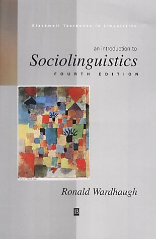 9780631225393: An Introduction to Sociolinguistics (Blackwell Textbooks in Linguistics)