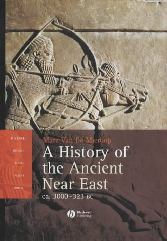 9780631225515: History of the Ancient Near East (Blackwell History of the Ancient World)