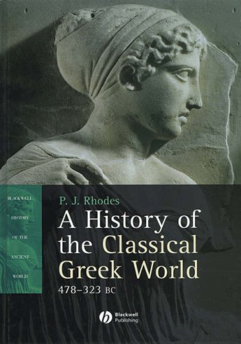9780631225645: A History of the Classical Greek World, 478 - 323 BC (Blackwell History of the Ancient World)