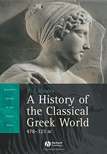 9780631225652: A History of the Classical Greek World, 478 - 323 BC (Blackwell History of the Ancient World)