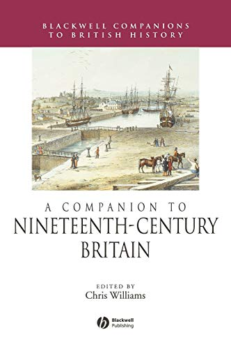 9780631225799: A Companion to 19th-Century Britain (Blackwell Companions to British History)