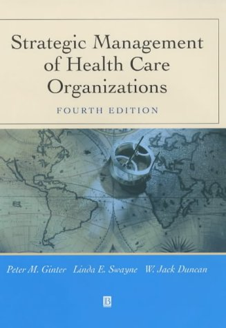 9780631225867: Strategic Management of Health Care Organizations