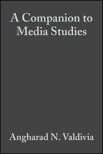 9780631226017: A Companion to Media Studies (Blackwell Companions in Cultural Studies)